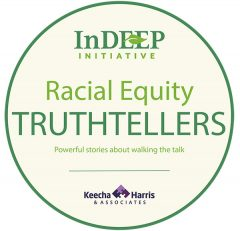 InDEEP Intiative: Racial Equity Truthtellers